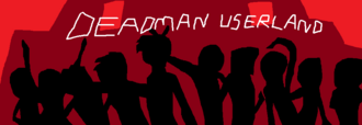 Deadman userland