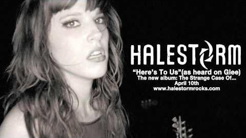 Halestorm - Here's To Us
