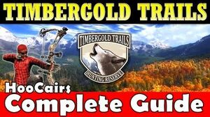 TheHunter Timbergold Trails Complete Guide