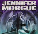 The Jennifer Morgue