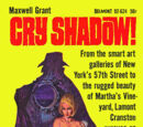 Cry Shadow!