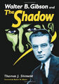 Walter B. Gibson and The Shadow by Thomas Shimeld