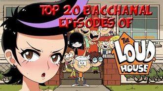 Top 20 Bacchanal Episodes of The Loud House