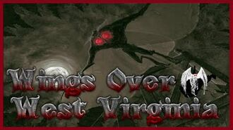 Wings Over West Virginia (A MothMan Podcast) Ep1- Reading From The MothMan Wikia
