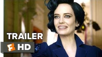 Miss Peregrine's Home for Peculiar Children Official Trailer 1 (2016) - Eva Green Movie HD