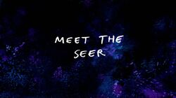 RS Meet the Seer Title Card