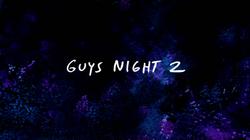 S7E22 Guys Night 2 Title Card