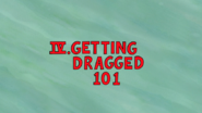 S5E13.055 IV. Getting Dragged 101