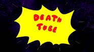 S4E20.186 Death Tube