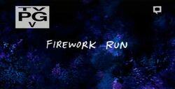 Firework Run Title
