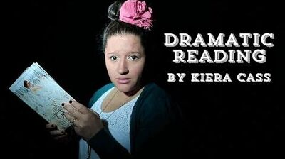 Dramatic Readings by Kiera Cass The Selection Series