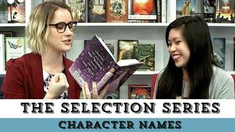 The Selection Series The Struggle is Real Pronouncing Character Names