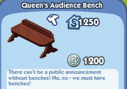 Queens Audience Bench