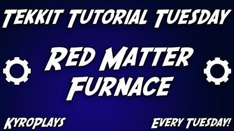 Red Matter Furnace Tutorial Tekkit