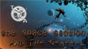 The Space Station and The General