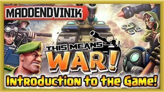This Means WAR! - Introduction to the Game! (Strategy Action)