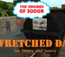 A Wretched Day for Henry and James