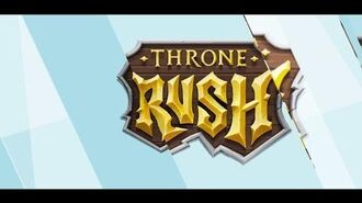 Throne rush.