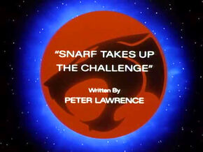 Snarf Takes Up The Challenge Title Card