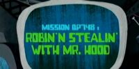 Robin' N Stealin' With Mr. Hood/Gallery