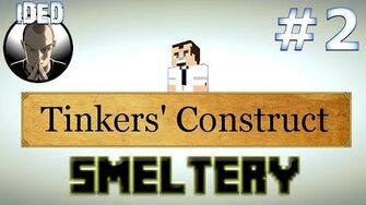 Minecraft Tutorials - Tinkers Construct - Smeltery-1399167009