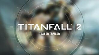 Titanfall 2 Teaser Trailer – PS4, Xbox One and PC