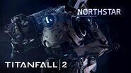 Titanfall 2 Official Titan Trailer Meet Northstar