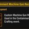 Containment Machine Gun Receiver Thumbnail