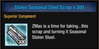 Stolen Seasonal Steel Scrap
