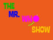 MrWhoShow