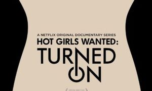 Hot Girls Wanted Turned On2017