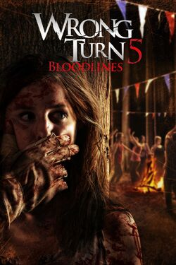 Wrong Turn 5 Bloodlines