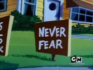 Dog Daze Afternoon - Never Fear sign