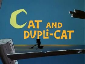 Cat and Dupli-cat Title Card
