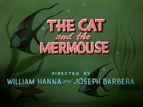 The Cat and the Mermouse