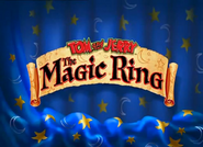 Tom and Jerry The Magic Ring title