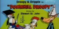Downhill Droopy