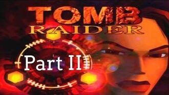 Tomb Raider 1 Walkthrough ~ Part II (?)