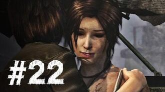 Tomb Raider Gameplay Walkthrough Part 22 - This Place Is Unforgiving (2013)