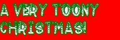 A Very Toony Christmas! logo