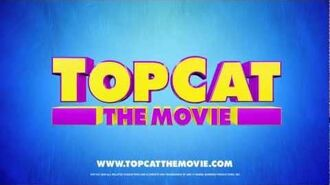 Top Cat The Movie - Theatrical Trailer