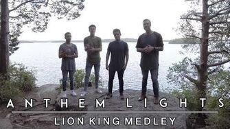 Lion King Medley Anthem Lights Mashup
