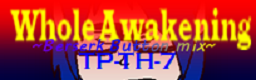 File:Whole Awakening ~Berserk Button mix~.png