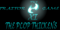Traitor Game XI: The Plop Thickens!