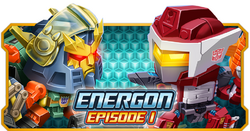 Energon Episode 1