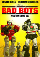 Bad Bots poster by botmaster2005