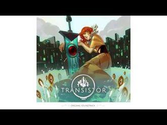Transistor Original Soundtrack - We All Become