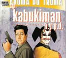 Sgt. Kabukiman N.Y.P.D. Issue 2 (Fester Comix)