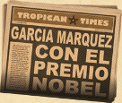 Marques Wins the Nobel Prize in Literature