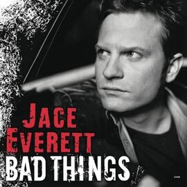 JaceEverett BadThings